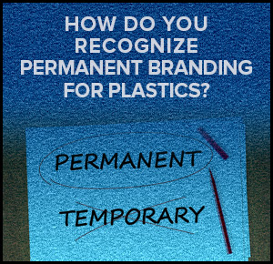 recognize permanent branding for plastics