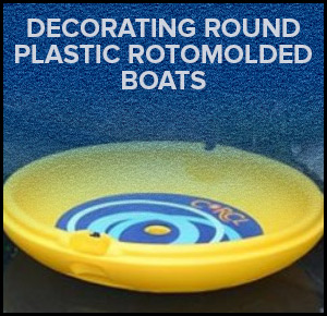 Decorating Round Plastic Rotomolded boats