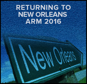Returning to New Orleans ARM 2016