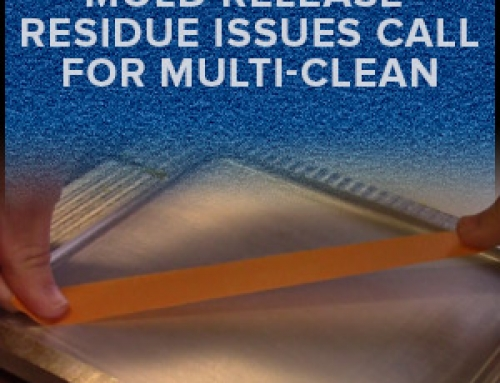 Mold Release Residue Issues Call For Multi-Clean