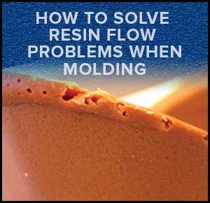 How To Solve Resin Flow Problems When Molding