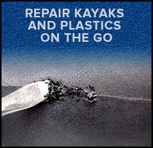 Repair Kayaks and Plastics on the go