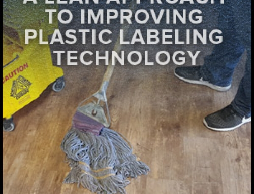 A Lean Approach To Improving Plastic Labeling Technology