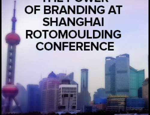 Power of Branding At Shanghai Rotomoulding Conference