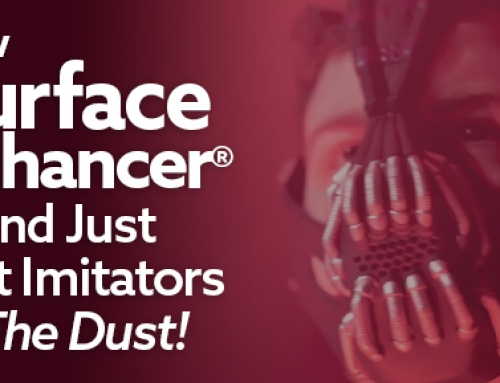 How Surface Enhancer Brand Just Left Imitators In The Dust!