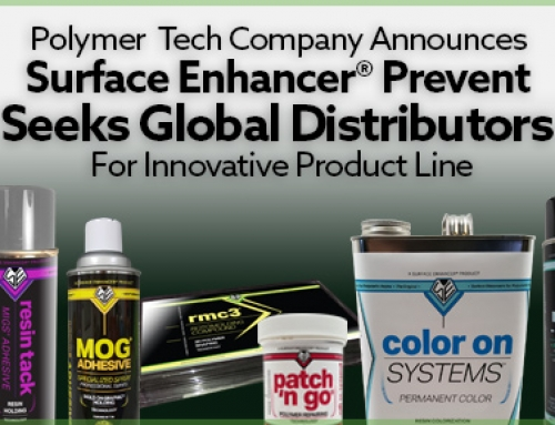 Polymer Tech Company Announces Surface Enhancer PREVENT, Seeks Global Distributors For Innovative Product Line